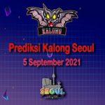 Prediksi Kalong Seoul 5 September 2021