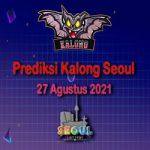 Prediksi Kalong Seoul 27 Agustus 2021