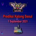 Prediksi Kalong Seoul 1 September 2021